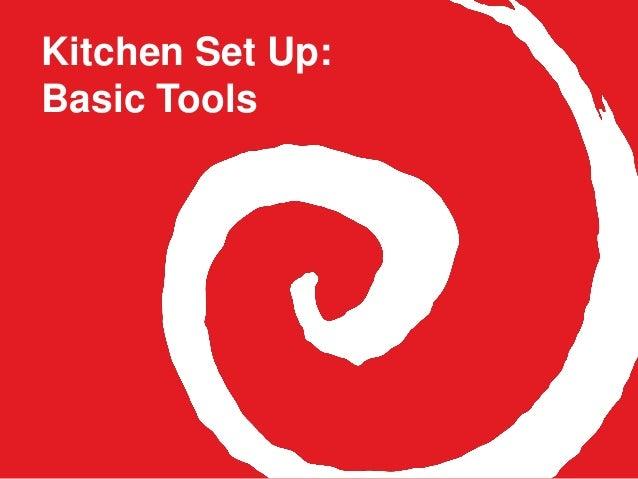 Kitchen Set Up: Basic Tools
