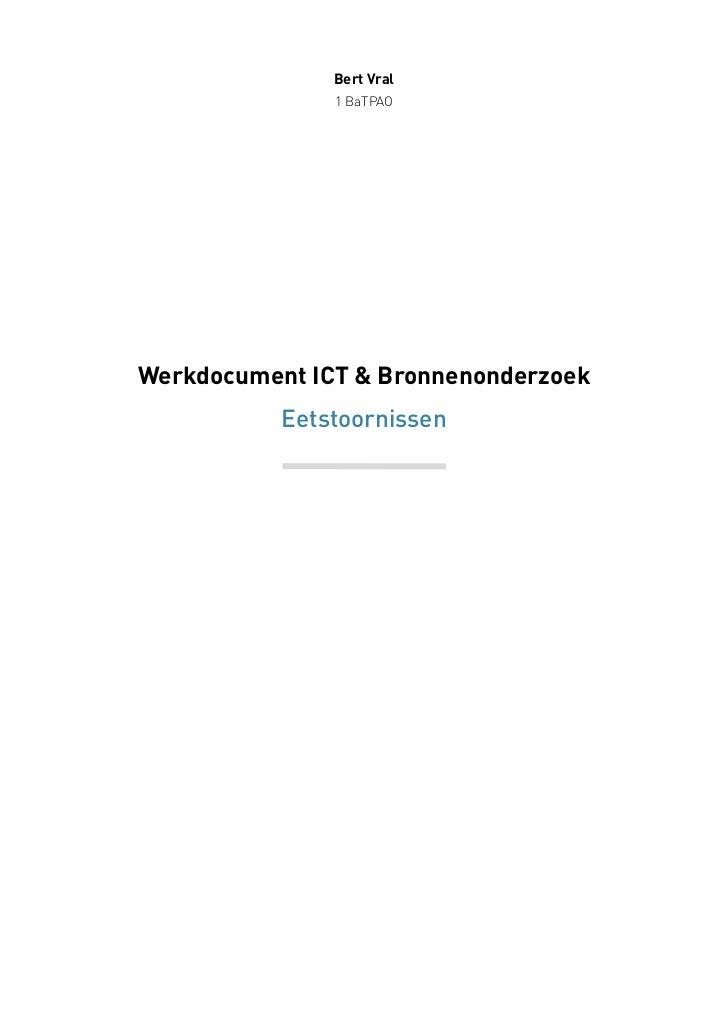 Bert Vral               1 BaTPAOWerkdocument ICT & Bronnenonderzoek           Eetstoornissen