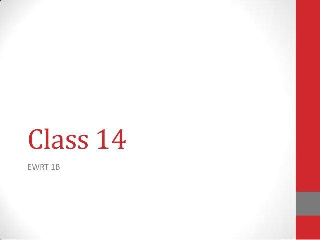 Class 14EWRT 1B