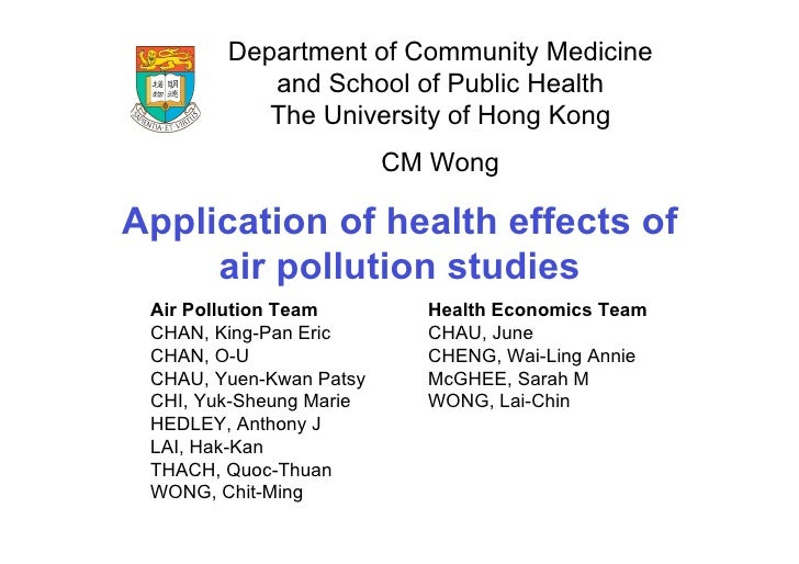 Department of Community Medicine            and School of Public Health            The University of Hong Kong            ...