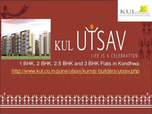 1 BHK, 2 BHK, 2.5 BHK and 3 BHK Flats in Kondhwa at KUL Utsav