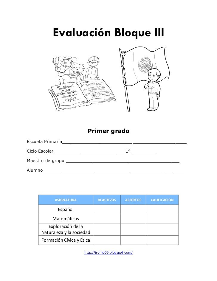 Evaluación Bloque III                           Primer gradoEscuela Primaria______________________________________________...