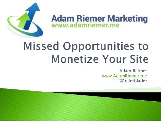Adam Riemer www.AdamRiemer.me @Rollerblader