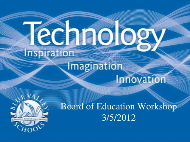 Board of Education Workshop          3/5/2012