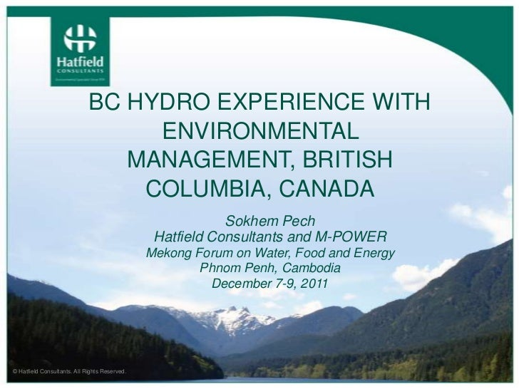 BC Hydro Experience with Environmental Management: British Colombia, Canada