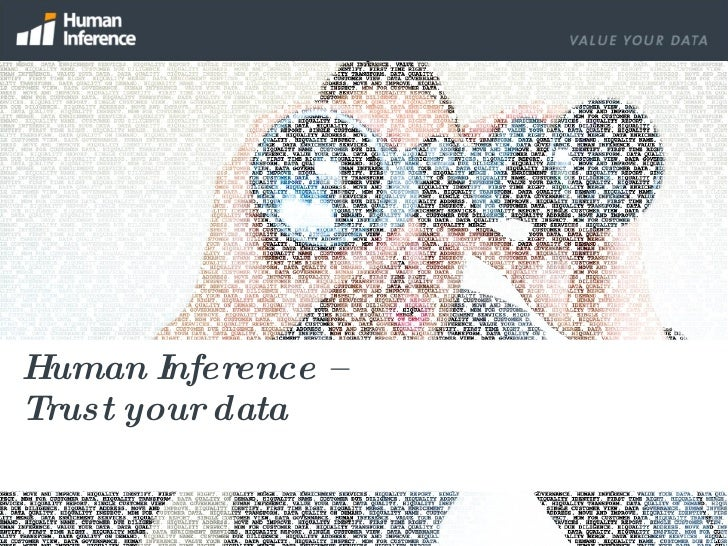 Human Inference –  Trust your data