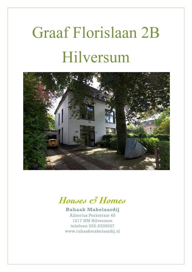 Graaf Florislaan 2B     Hilversum