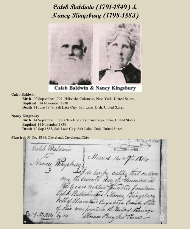Caleb Baldwin (1791-1849) & Nancy Kingsbury (1798-1883) Caleb Baldwin Birth 02 September 1791, Hillsdale, Columbia, New Yo...