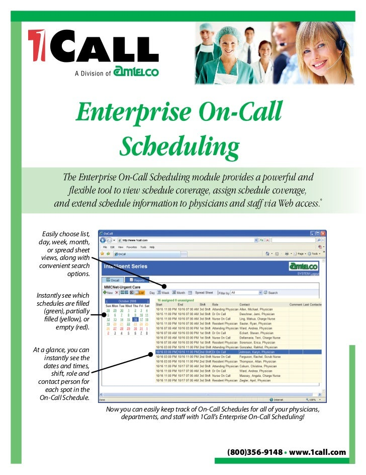 Enterprise On-Call                      Scheduling           The Enterprise On-Call Scheduling module provides a powerful ...