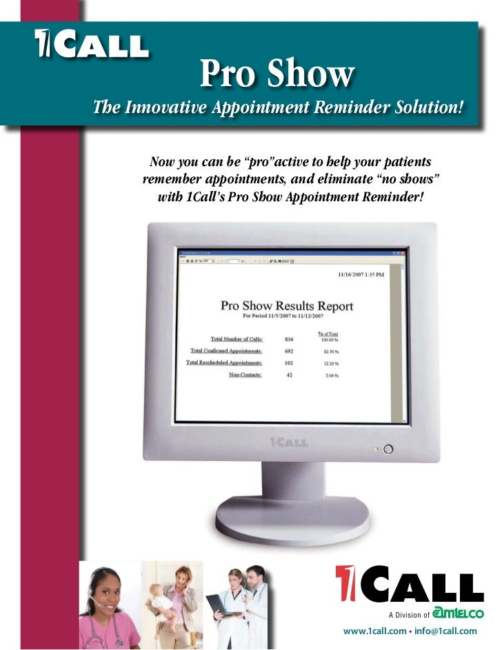 """Pro Show The Innovative Appointment Reminder Solution!        Now you can be """"pro""""active to help your patients      rememb..."""