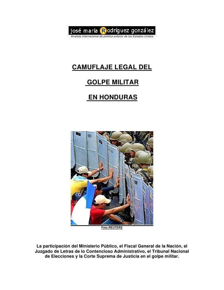 1camuflaje Legal Del Golpe Militar En Honduras