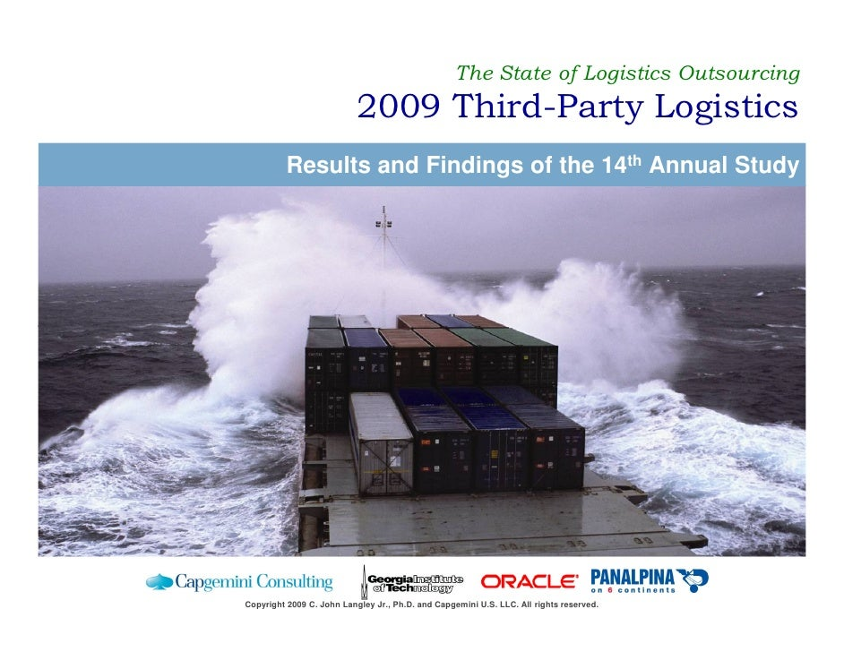 The State of Logistics Outsourcing                            2009 Third-Party Logistics           Results and Findings of...