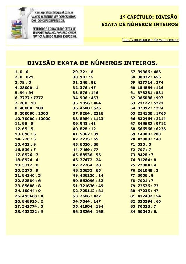 1º CAPÍTULO: DIVISÃO EXATA DE NÚMEROS INTEIROS http://vamospraticar.blogspot.com.br/  DIVISÃO EXATA DE NÚMEROS INTEIROS. 1...