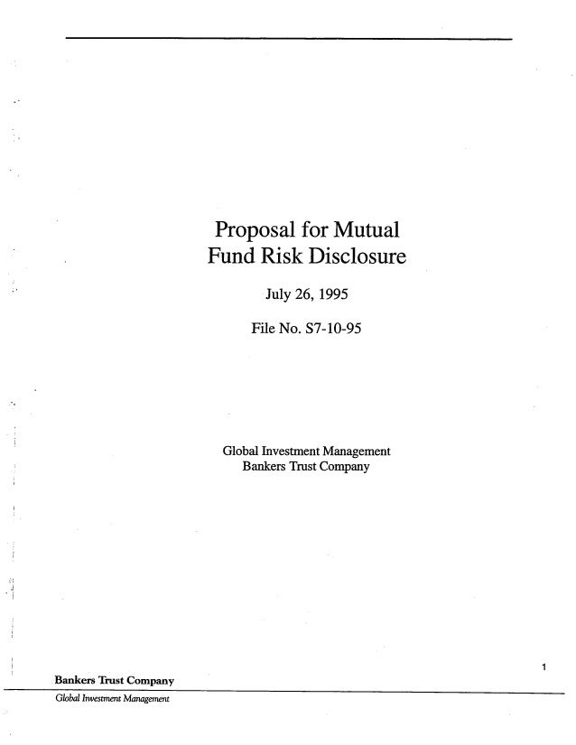 S7-10-95 Bankers Trust Comments Mut Fd Risk Disclosure