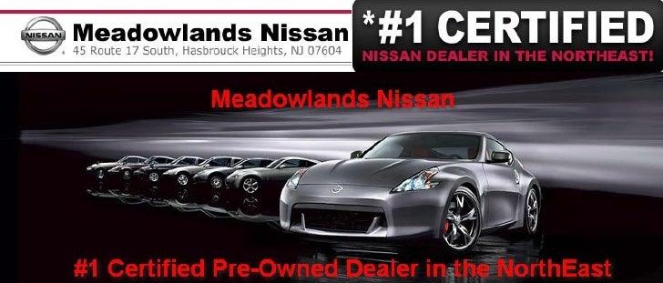 #1 Certified Nissan Dealer in the Northeast – Meadowlands Nissan Hasbrouck Heights NJ
