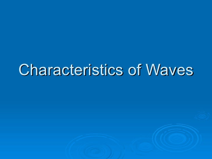 1 characteristics of waves