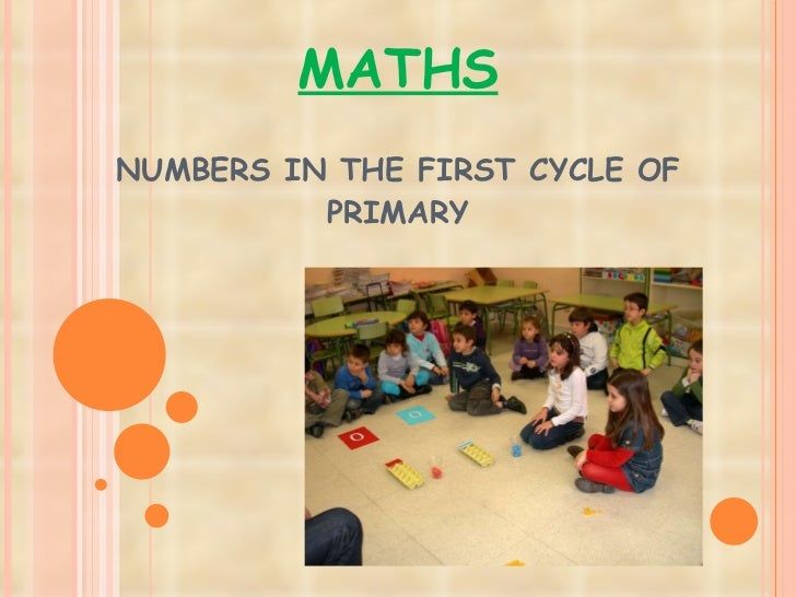 MATHS NUMBERS IN THE FIRST CYCLE OF PRIMARY