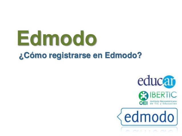 Edmodo ¿Cómo registrarse en Edmodo?