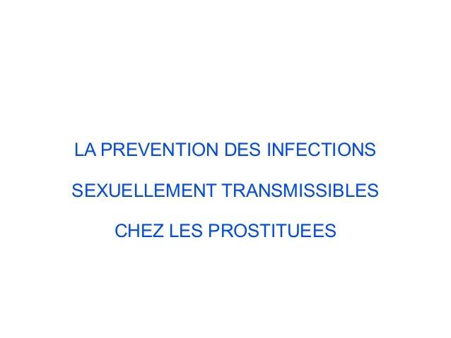 LA PREVENTION DES INFECTIONS SEXUELLEMENT TRANSMISSIBLES CHEZ LES PROSTITUEES