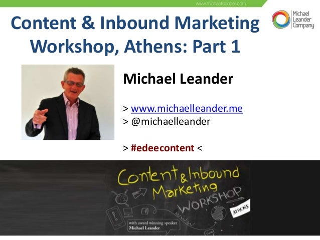 Content marketing workshop in Athens with Michael Leander, part 1 of 2