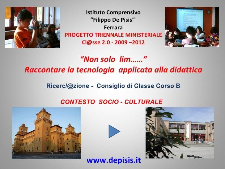 """Istituto Comprensivo                    """"Filippo De Pisis""""                          Ferrara           PROGETTO TRIENNALE M..."""