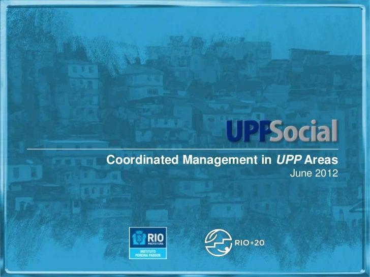 Coordinated Management in UPP Areas                           June 2012