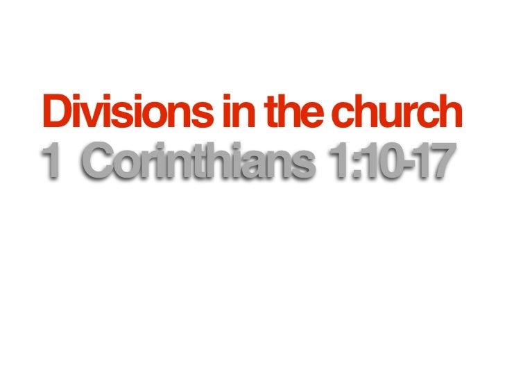 1 Corinthians 1:10-17  division in the church