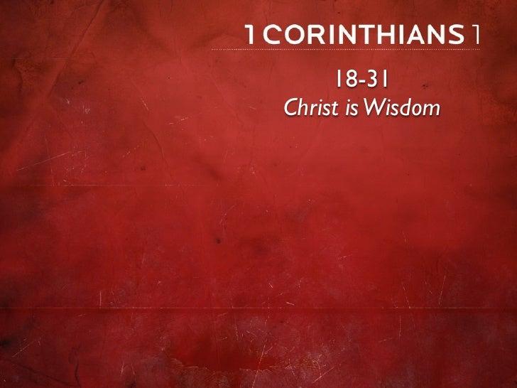 18-31 Christ is Wisdom