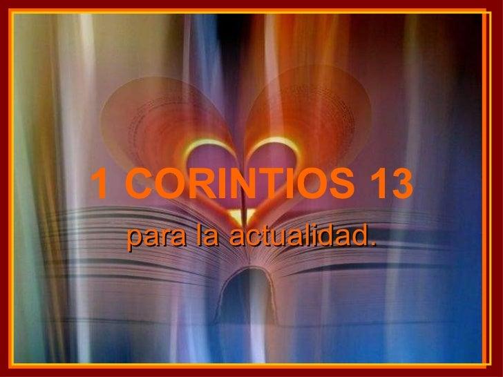 1 CORINTIOS 13 para la actualidad.