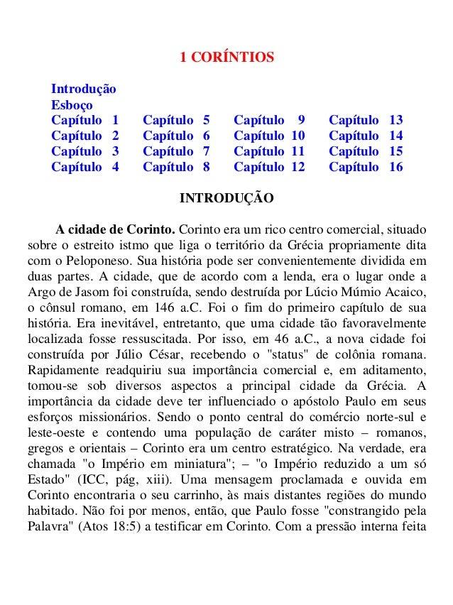 1 CORÍNTIOS Introdução Esboço Capítulo 1 Capítulo 5 Capítulo 9 Capítulo 13 Capítulo 2 Capítulo 6 Capítulo 10 Capítulo 14 C...