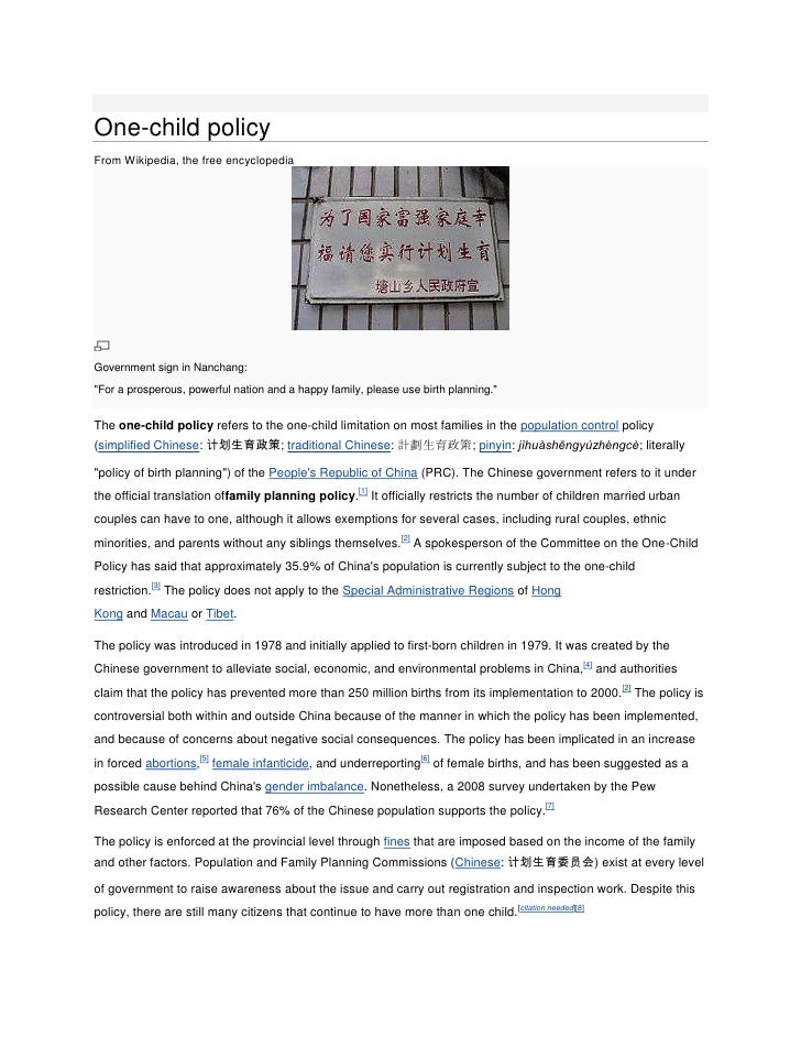 "One-child policyFrom Wikipedia, the free encyclopediaGovernment sign in Nanchang:""For a prosperous, powerful nation and a ..."