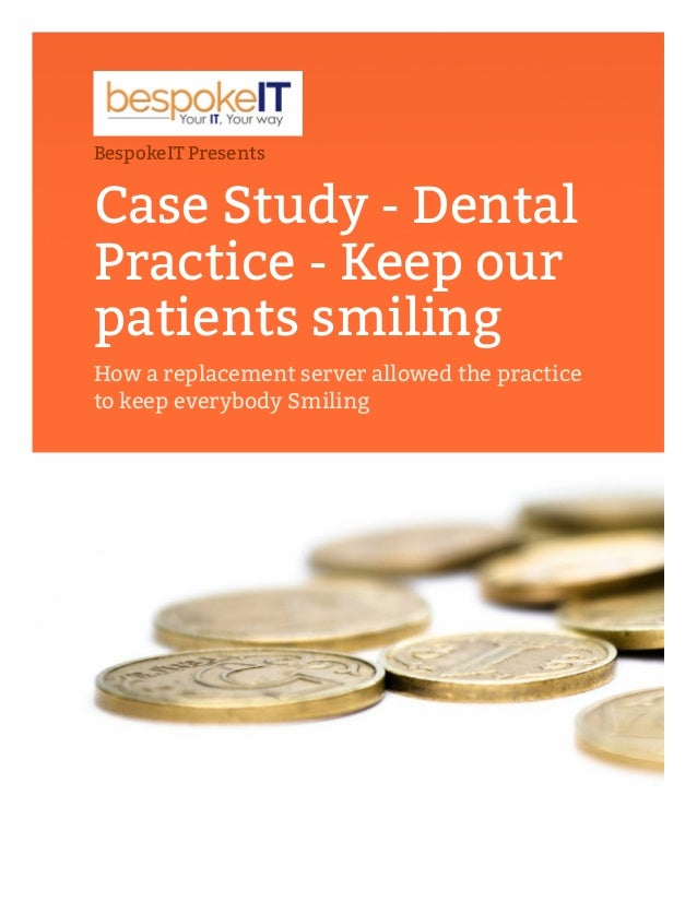 practice case studies for dental hygiene Identify and list the policies and procedures in the dental hygiene program   identify and discuss drugs commonly prescribed in the dental practice, their   including: terminology, indices, statistical tests related to public health case  studies.