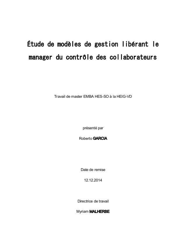 Étude de modèles de gestion libérant le manager du contrôle des collaborateurs Travail de master EMBA HES-SO à la HEIG-VD ...