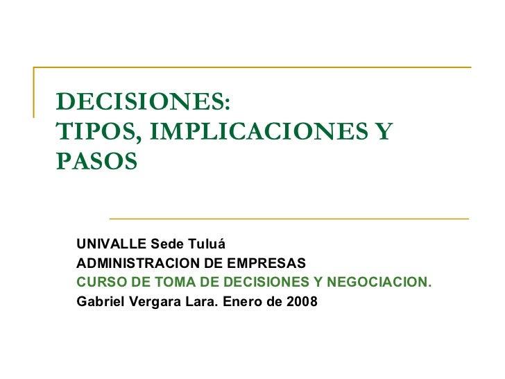 1- decisiones tipos implicaciones y pasos