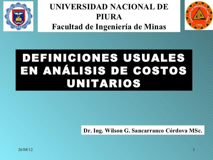 UNIVERSIDAD NACIONAL DE                       PIURA           Facultad de Ingeniería de Minas DEFINICIONES USUALES EN ANÁL...