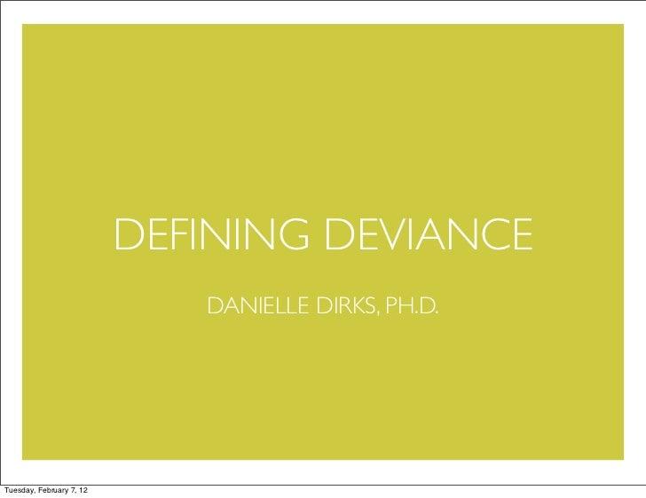 Defining Deviance