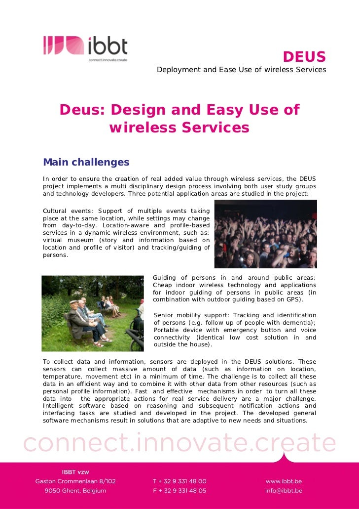 DEUS                                       Deployment and Ease Use of wireless Services          Deus: Design and Easy Use...