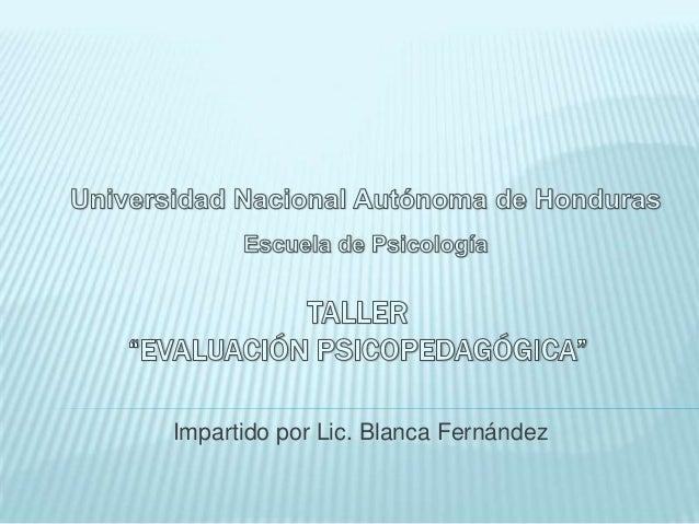 Impartido por Lic. Blanca Fernández