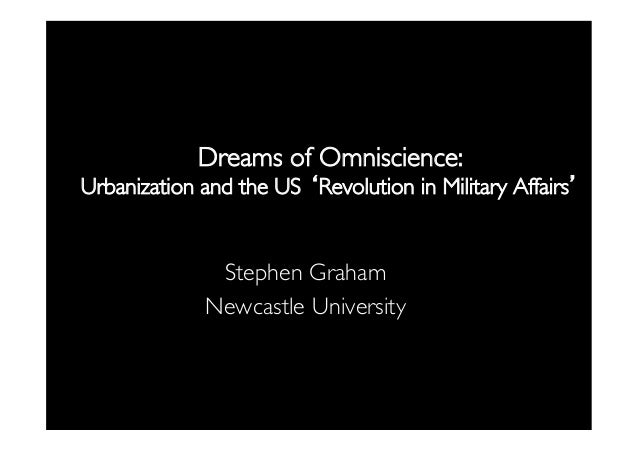 Dreams of Omniscience: Urbanisation and the US 'Revolution in Military Affairs'