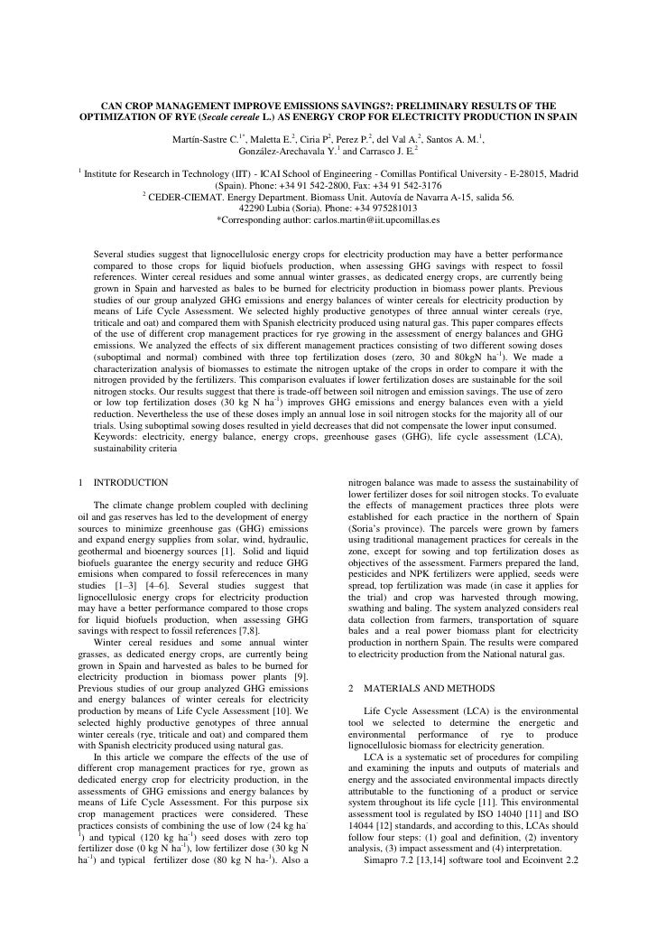 CAN CROP MANAGEMENT IMPROVE EMISSIONS SAVINGS?: PRELIMINARY RESULTS OF THE OPTIMIZATION OF RYE (Secale cereale L.) AS ENERGY CROP FOR ELECTRICITY PRODUCTION IN SPAIN