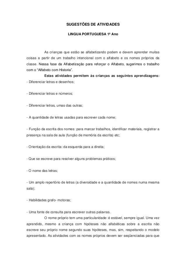 SUGESTÕES DE ATIVIDADES                           LINGUA PORTUGUESA 1º Ano           As crianças que estão se alfabetizand...