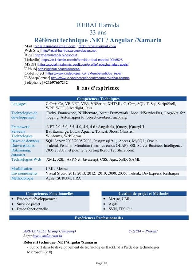 Page 1/7 REBAÏ Hamida 32 ans Ingénieur d'études et de développement Mail: rebai.hamida@gmail.com / didourebai@gmail.com Li...