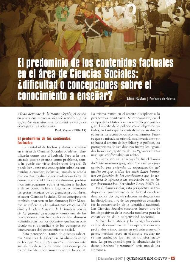 | Diciembre 2007 | QUEHACER EDUCATIVO • 127 El predominio de los contenidos factuales en el área de Ciencias Sociales: ¿di...