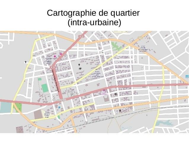 Cartographie de quartier (intra-urbaine)