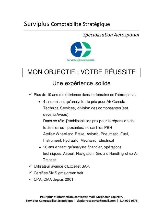 Pour plus d'information, contactez-moi! Stéphanie Lapierre. Serviplus Comptabilité Stratégique | slapierrecpacma@gmail.com...