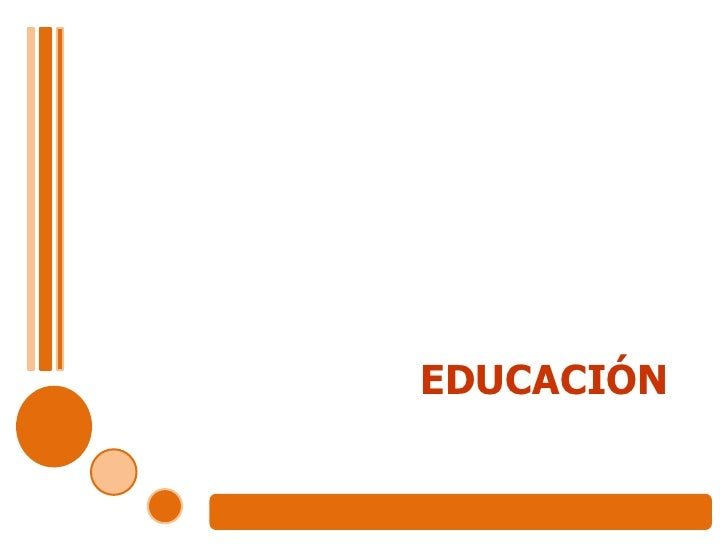 EDUCACIÓN<br />