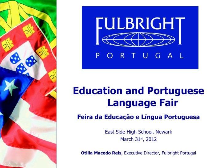 Education and Portuguese      Language FairFeira da Educação e Língua Portuguesa             East Side High School, Newark...