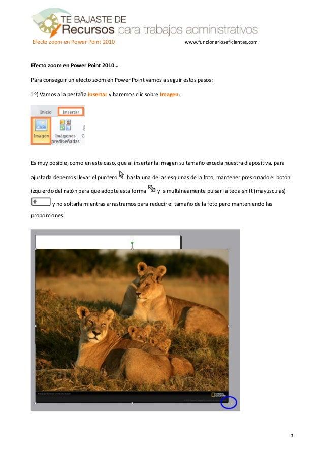 Efecto zoom en Power Point 2010                                www.funcionarioseficientes.comEfecto zoom en Power Point 20...