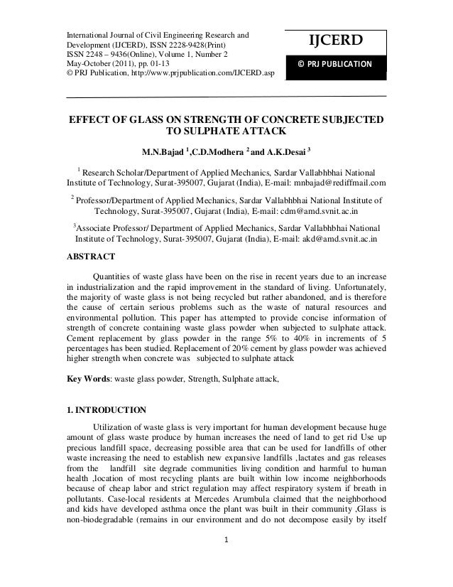 1 EFFECT OF GLASS ON STRENGTH OF CONCRETE SUBJECTED TO SULPHATE ATTACK M.N.Bajad 1 ,C.D.Modhera 2 and A.K.Desai 3 1 Resear...