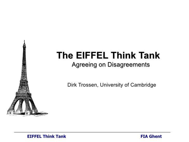 Dirk Trossen (University of Cambridge):  The EIFFEL Think Tank - Agreeing on  disagreements